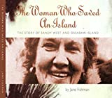 The Woman Who Saved An Island, The Story of Sandy West and Ossabaw Island