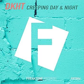 Creeping Day & Night (Original Mix)