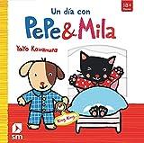 Un día con Pepe y Mila