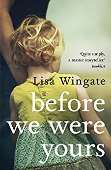 Before We Were Yours by [Lisa Wingate]