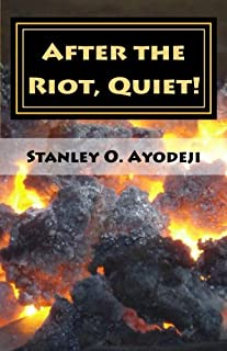 After The Riot, Quiet!: A collection of captivating poetry