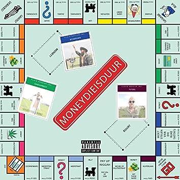 Moneydieisduur (feat. Wes.Brown, Peters & Ganja Priest)