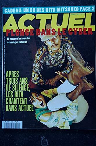 ACTUEL 1993 n° 34 RITA MITSOUKO - Cyber Culture - Richard AVEDON - Keitel Ferrara Malkovich Kaige Harvey