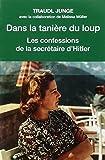 Dans la tanière du loup - Les confessions de la secrétaire de Hitler