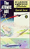The Atomic Age - Michael Cawley (Golden Library Classics Edition) (English Edition)