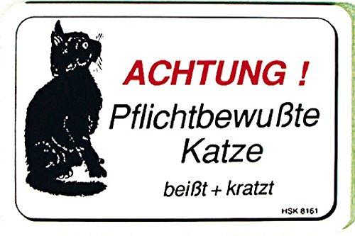 Spaßschild - Achtung! Pflichtbewusste Katze - Gr. ca. 15x10cm - 308161