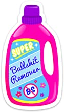 Funny Meme Sticker Decal BS Remover Detergent. 4
