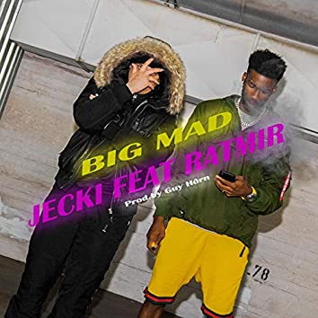 BIG MAD (feat. Ratmir)