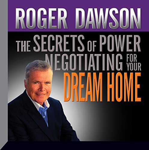 The Secrets of Power Negotiating for Your Dream Home cover art