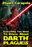 Everything You Need To Know About Darth Plagueis (Star Wars Wavelength Book 4) (English Edition)