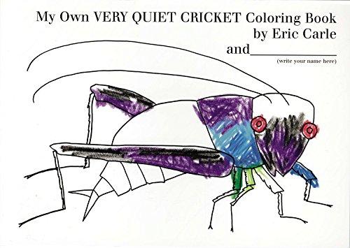 My Own Very Quiet Cricket Coloring Book [Idioma Inglés]