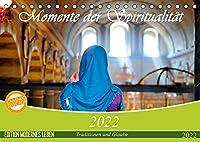 Momente der Spiritualitaet (Tischkalender 2022 DIN A5 quer): Ausdrucksstarke Fotografien dokumentieren die Religionen unserer Welt (Monatskalender, 14 Seiten )