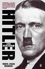 Hitler 1889-1936 - Hubris d'Ian Kershaw