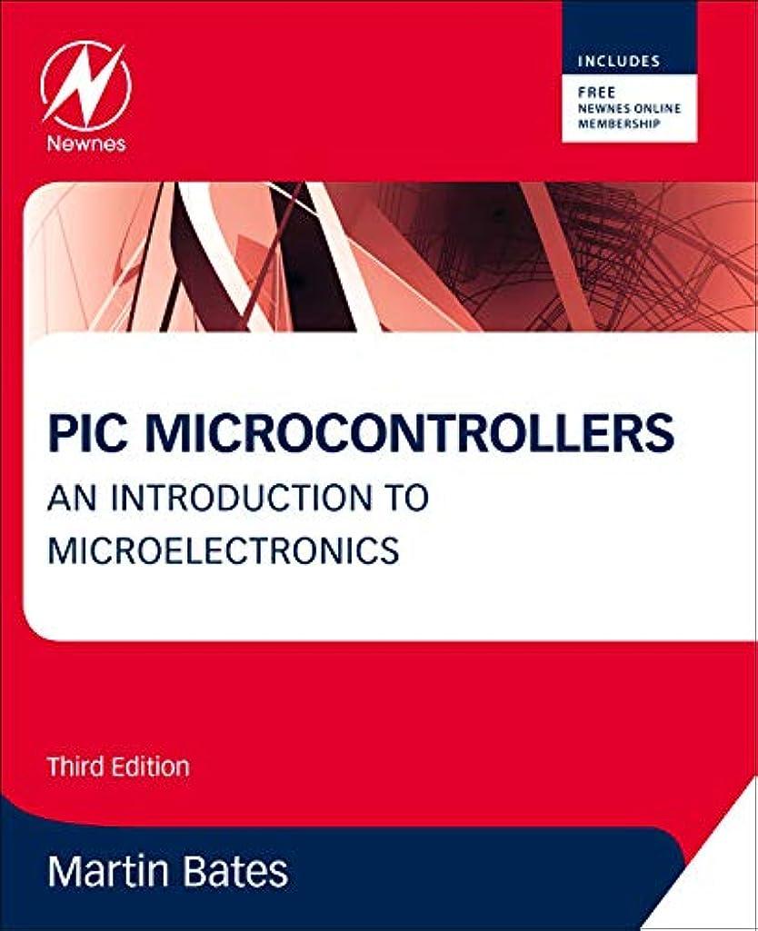 おばあさんマイルド不快PIC Microcontrollers, Third Edition: An Introduction to Microelectronics