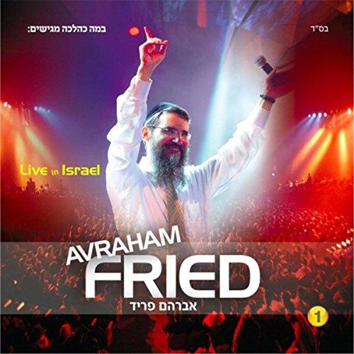 Avraham Fried Live in Israel