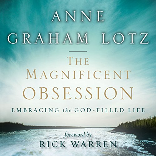 The Magnificent Obsession Audiobook By Anne Graham Lotz cover art