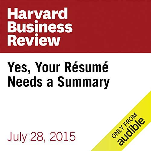 Yes, Your Résumé Needs a Summary copertina