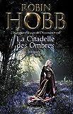 La Citadelle des Ombres, Tome 2 - Le Poison de la vengeance ; La Voie magique ; La Reine solitaire