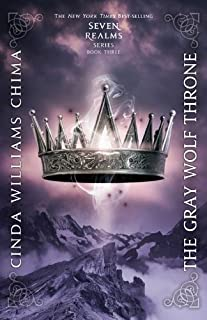 The Gray Wolf Throne (A Seven Realms Novel) (A Seven Realms Novel (3))