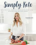 Simply Keto: A Practical Approach to Health & Weight Loss, with 100+ Easy Low-Carb Recipes (1)