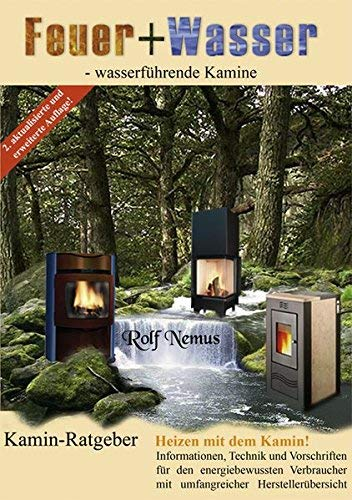 Feuer + Wasser: Wasserführende Kamine by Rolf Nemus(November 2007)