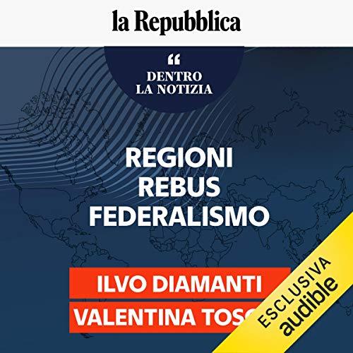 Le Regioni e il rebus federalismo copertina