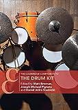 The Cambridge Companion to the Drum Kit (Cambridge Companions to Music) (English Edition)