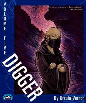 Digger, Volume Five - Book #5 of the Digger