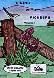 Dining With Pioneers Volume 1 (Tennessee Pioneers Dining With Pioneers)