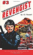 Drug Wars Part 3: Iron Curtain (The Revengist) (Volume 3)