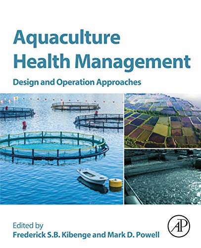 Aquaculture Health Management: Design and Operation Approaches (English Edition)
