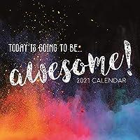 2021 壁掛けカレンダー - Today is Going to be Awesome カレンダー 12 x 12インチ 月間表示 16ヶ月 ライフスタイルテーマ リマインダーステッカー180枚付き