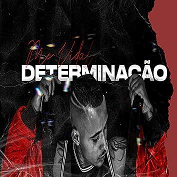 Determinação (feat. Matheuszin Dj)