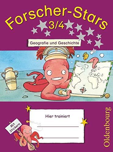 Forscher-Stars - Sachunterricht - 3./4. Schuljahr: Geografie und Geschichte - Übungsheft - Mit Lösungen