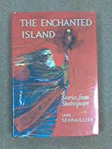 The enchanted island;: Stories from Shakespeare