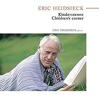 Kinderszenen/Children's Corner by Eric Heidsieck (2014-10-08)