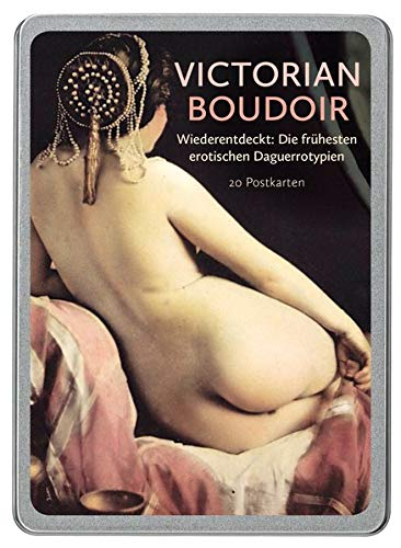 Victorian Boudoir: Wiederentdeckt: Erotische Daguerrotypien