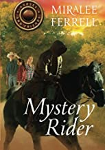 Mystery Rider (Horses and Friends)