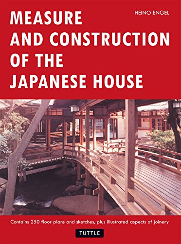 Measure and Construction of the Japanese House (English Edition)