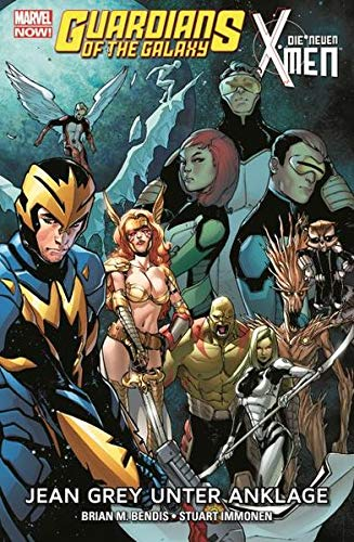 Guardians of the Galaxy & die neuen X-Men: Jean Grey unter Anklage