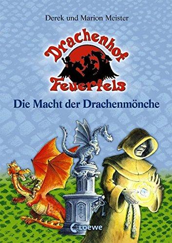 Die Macht der Drachenmönche (Drachenhof Feuerfels)