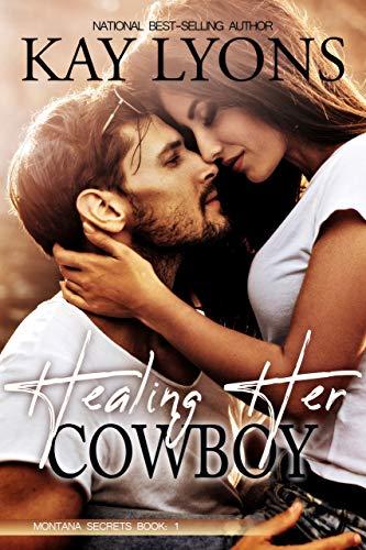 Healing Her Cowboy (Montana Secrets Book 1) (English Edition)