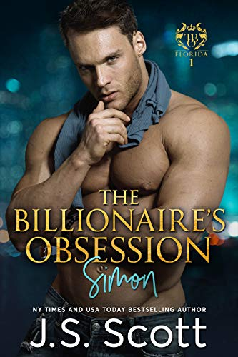 Book: The Billionaire's Obsession - The Complete Collection Boxed Set by J.S. Scott