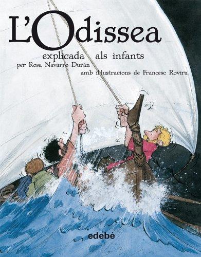 L'Odissea Explicada Als Infants (En Rústica) (BIBLIOTECA ESCOLAR CLÀSSICS EXPLICATS ALS INFANTS)