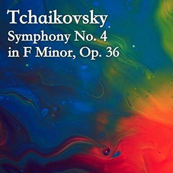Tchaikovsky Symphony No. 4 in F Minor, Op. 36