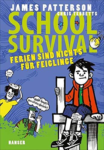 School Survival - Ferien sind nichts für Feiglinge (School Survival, 4, Band 4)