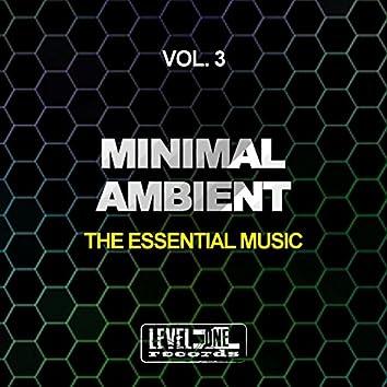 Minimal Ambient, Vol. 3 (The Essential Music)