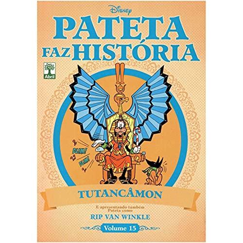 Pateta Faz História volume 15 - Tutancâmon