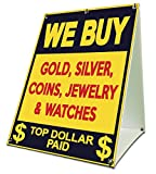 We Buy Gold, Silver, Coins Sidewalk A Frame 18'x24' Outdoor Store Retail Sign