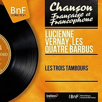 Les trois tambours (feat. André Grassi et son orchestre) [Mono Version]
